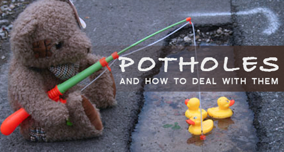 Dealing with Potholes