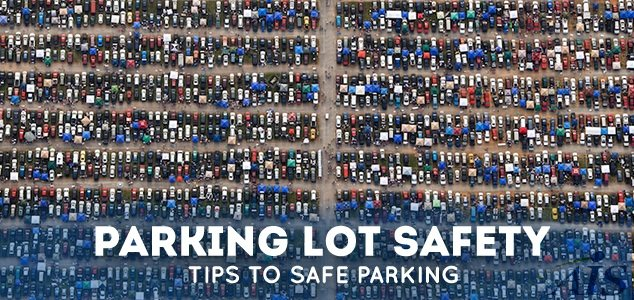 High Risk Car Insurance >> Parking Lot Safety Tips | Parking Safety Strategies
