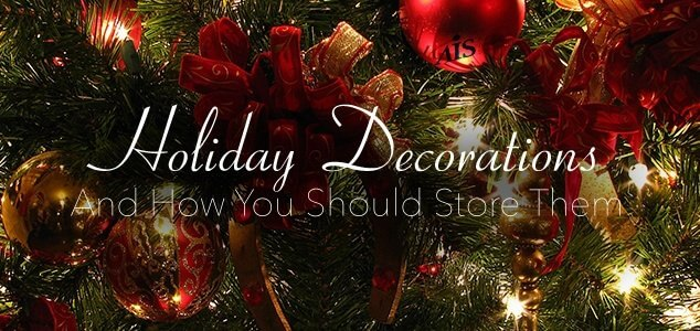 4 Tips For Storing Holiday Decorations