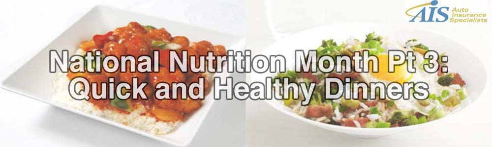 National Nutrition Month Pt 3: Healthy and Quick Dinners
