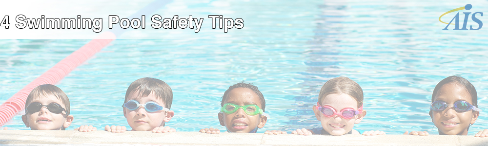 4 Swimming Pool Safety Tips: