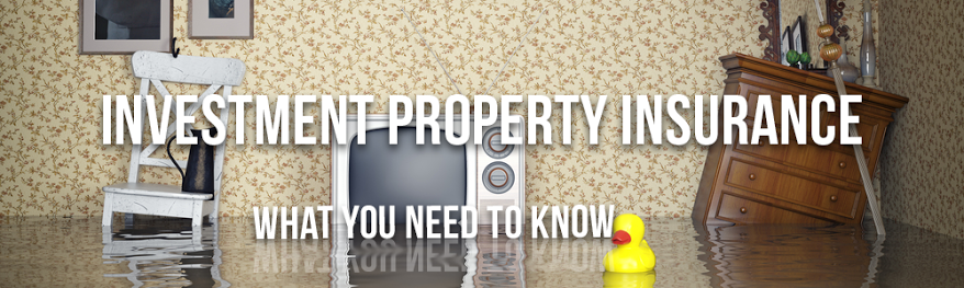 Investment Property Insurance- What You Need to Know