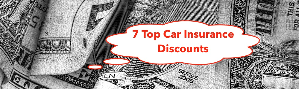 Auto Insurance - 7 Discounts