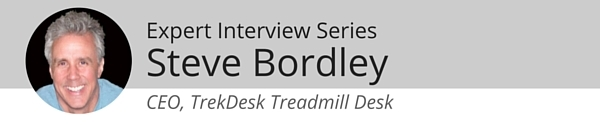 Expert Interview Series: Steve Bordley, of TrekDesk Treadmill Desk, on Staying Active at Work