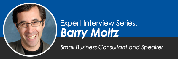 Expert Interview Series: Barry Moltz on Protecting Your Small Business